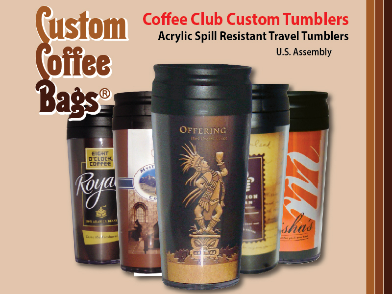 Custom Coffee Bags - Custom Coffee Club Tumblers